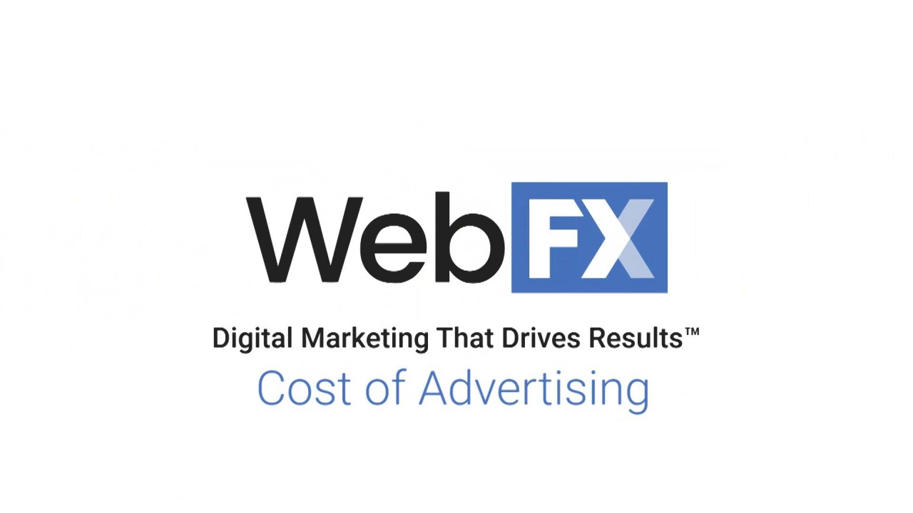 Cost of Advertising | WebFX