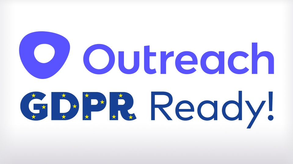 Outreach and GDPR - Are You Ready?