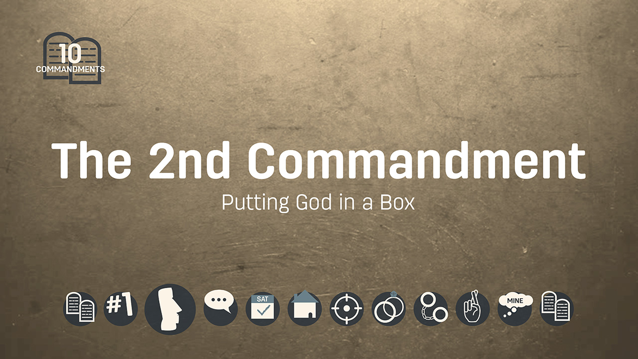 what does the 2nd commandment mean today