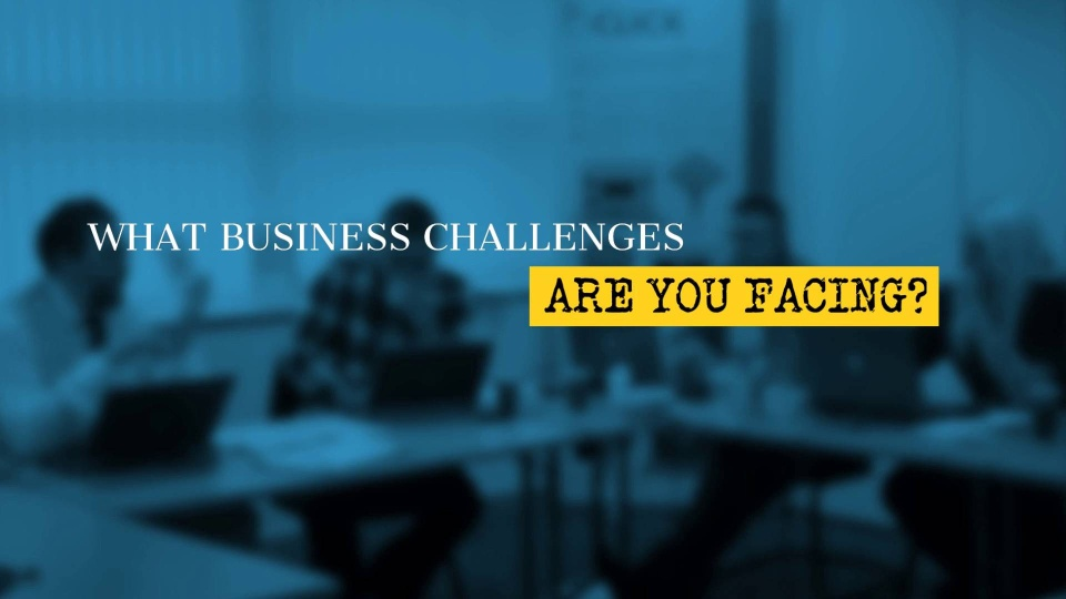Wistia video thumbnail - What Business Challenges Are You Facing?