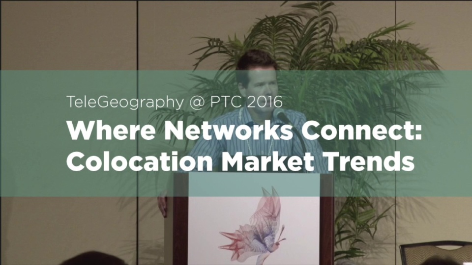 Wistia video thumbnail - Where Networks Connect: Colocation Market Trends