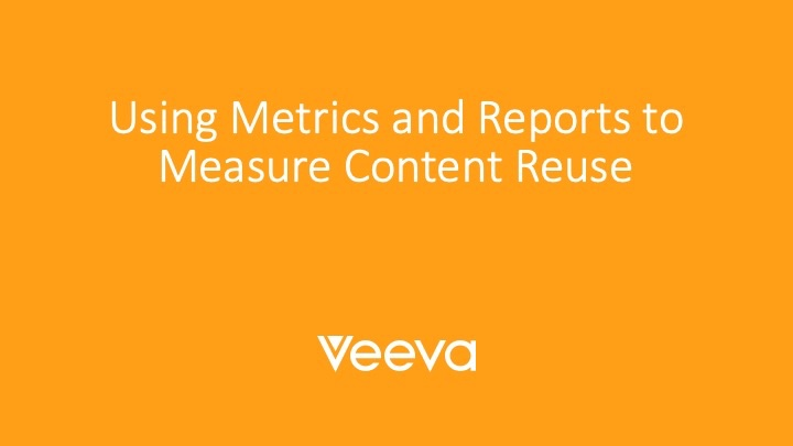Using Metrics and Reports to Measure Content Reuse