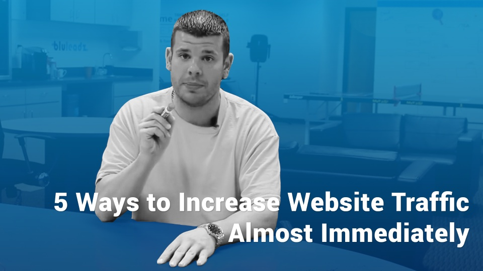 Wistia video thumbnail - 5 Ways to Increase Website Traffic Almost Immediately
