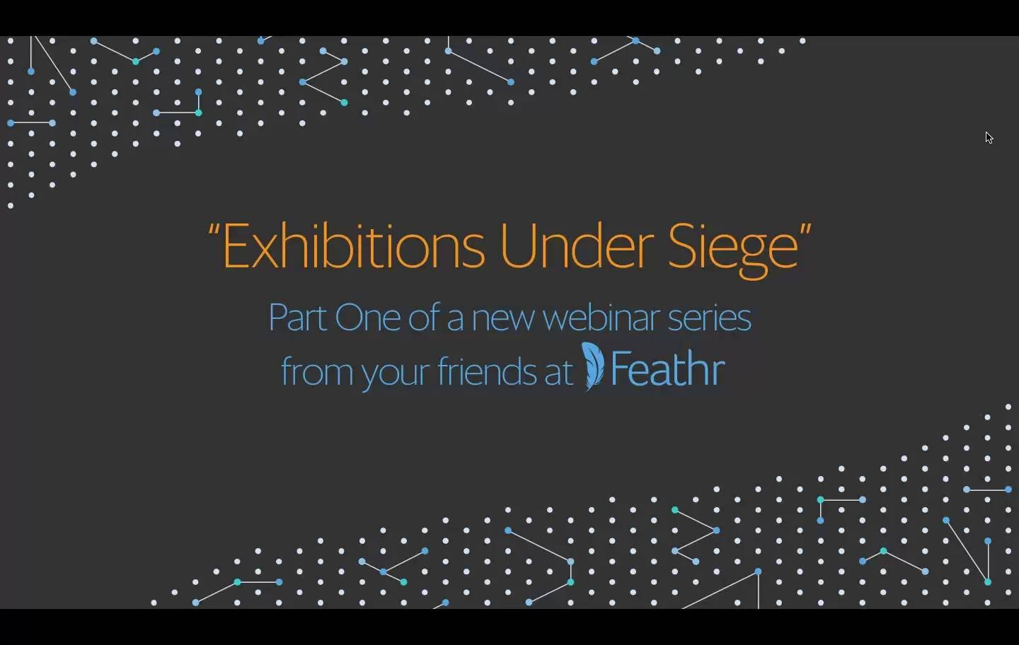 Wistia video thumbnail - Exhibitions Under Siege August 31, 2017