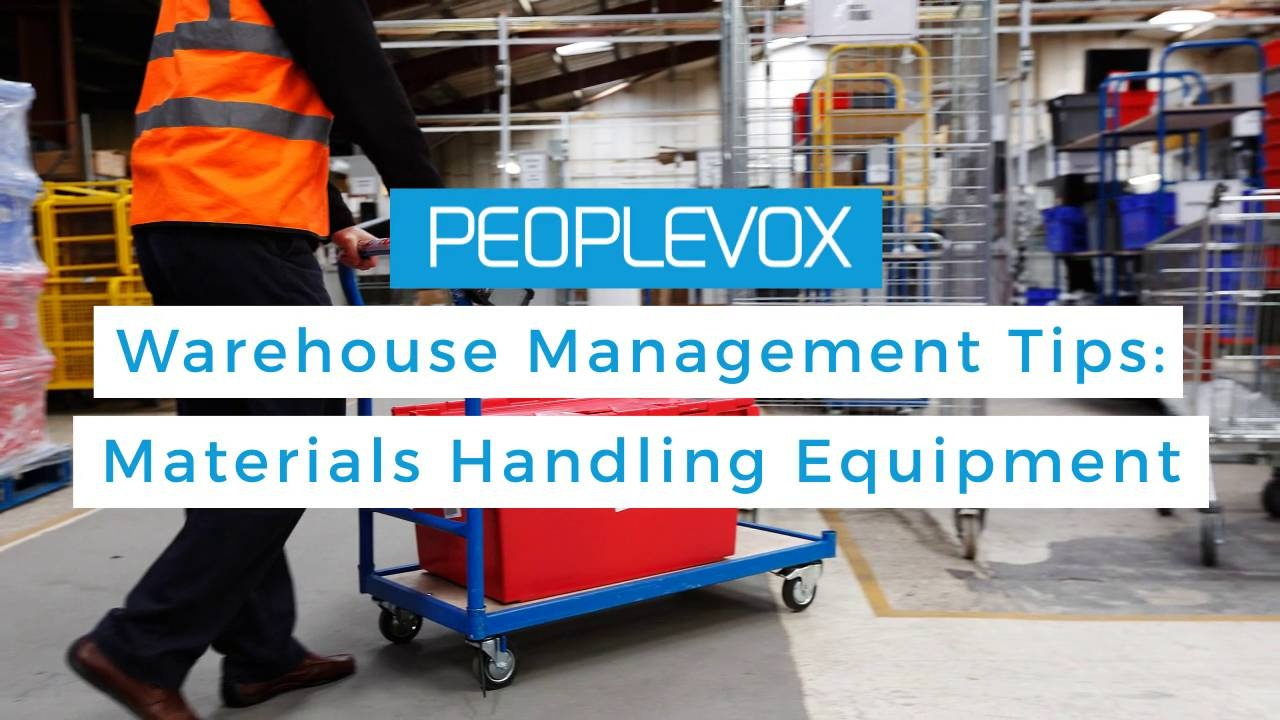 Wistia video thumbnail - Warehouse Management Tips - Materials Handling Equipment