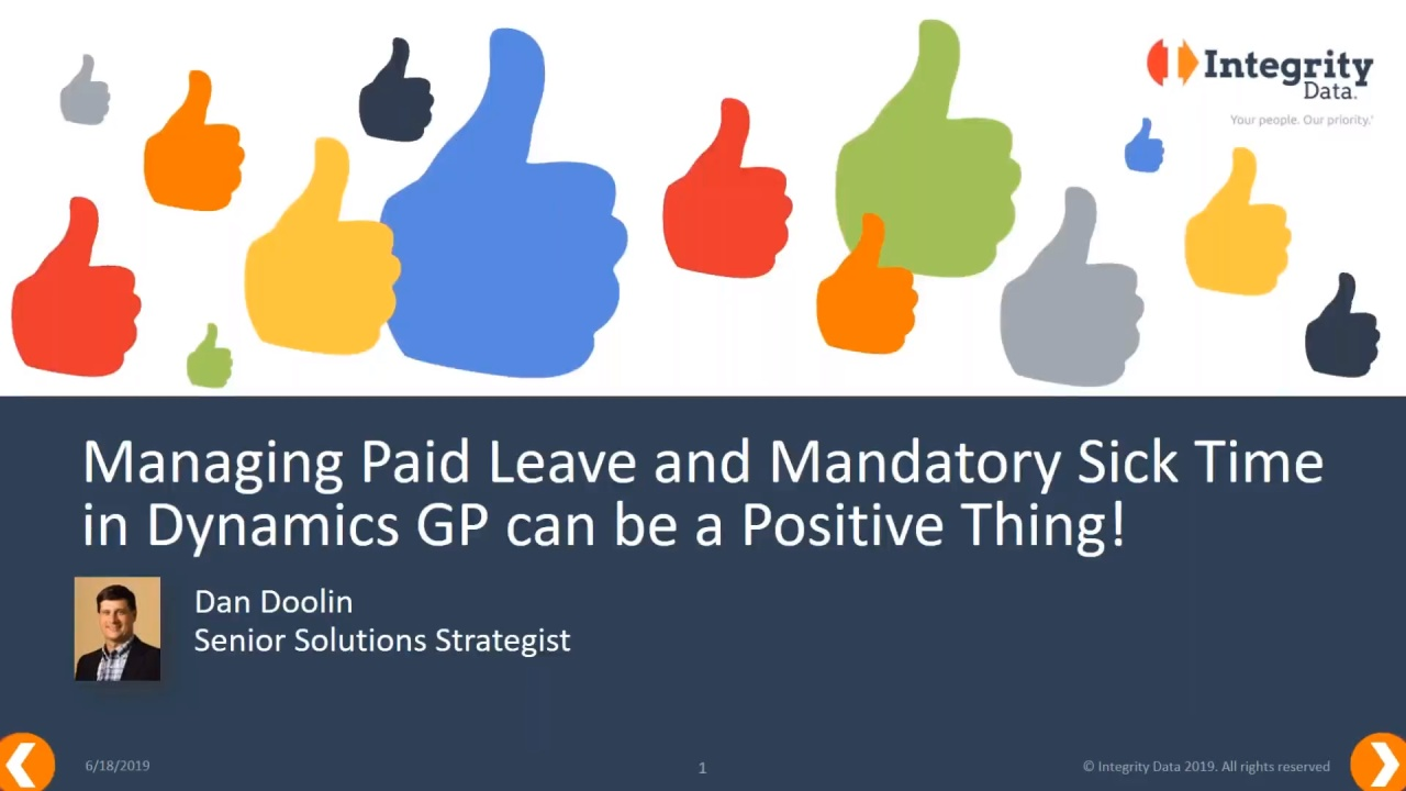 Managing Paid Sick Time Compliance in Dynamics GP can be a Positive Thing!
