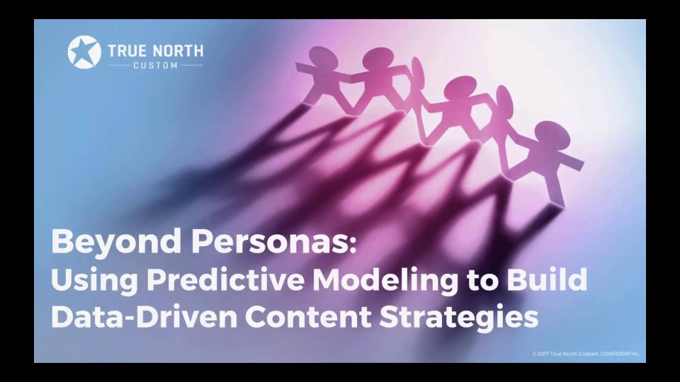 Wistia video thumbnail - -Beyond Personas_ Using Predictive Modeling to Build Data-Driven Content Strategies