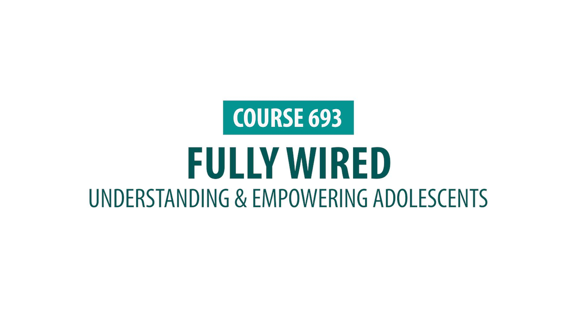 CE for Teachers | Understanding and Empowering Adolescents